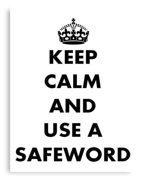 keep calm safeword